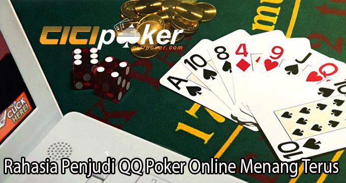 Rahasia Penjudi QQ Poker Online Menang Terus